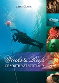 Wrecks & Reefs of Southeast Scotland