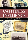 The Caithness Influence