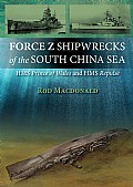Force Z Shipwrecks of the South China Sea Cover