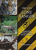 The UN's Lone Ranger - Combating international wildlife crime