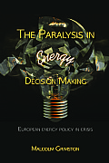 The Paralysis in Energy Decision Making Cover