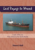 Last Voyage to Wewak Cover