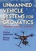 Unmanned Vehicle Systems for Geomatics Cover