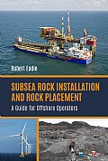 Subsea Rock Installation and Rock Placement