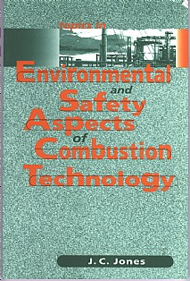 Topics in Environmental and Safety Aspects of Combustion Technology