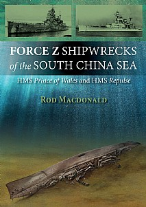 Force Z Shipwrecks of the South China Sea